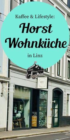 In der Horts Wohnküche in #Linz bekommst du #Kaffeehaus-Atmosphäre und Homedekor Austria, Broadway Shows, Food, Linz, Coffee Cafe, Old Town, Homes, Essen, Meals