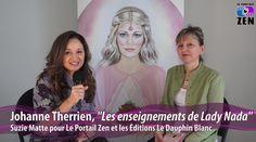 #johannetherrien #auteure #editionsledauphinblanc #enseignementsladynada #smattevideowebmedia #suziematte #leportailzen