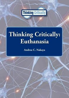 Looks at questions related to euthanasia, providing writings from opposing viewpoints intended to encourage critical thinking on whether voluntary or involuntary euthanasia or physician-assisted suici