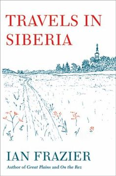 "Did you know that Siberia doesn't ""officially"" exist? Or that there's a city that was once known as the ""Paris of Siberia""? Or that...well, we could go on and on. And you'll be able to, too, if you read author and humorist Ian Frazier's latest. Siberia fascinates Frazier, who's taken five trips there, and he describes his various travels across the vast, remote area (including long road trips in both winter and summer) and discusses Siberian geography, people, culture, and history."