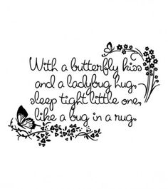 Baby Quilt Label Saying: Butterfly kiss and Ladybug hug.This is perfect for my little Lilly Bug :) Scrapbook? Quilting Quotes, Quilting Tips, Embroidery Patterns, Quilt Patterns, Quilt Labels, Baby Love, Baby Baby, Baby Sleep, Baby Quilts