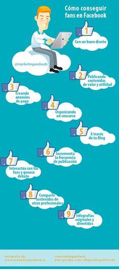 Esta infografía en español nos ofrece 9 prácticos, al mismo tiempo que sencillos, consejos para aumentar el número de nuestros seguidores en Facebook.