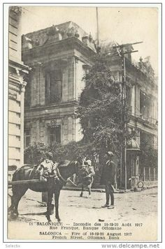 Fire of August 1917 Ottoman Bank, Salonica. Old Pictures, Old Photos, Greek Traditional Dress, Old Greek, Thessaloniki, Athens Greece, Historical Pictures, Macedonia, Egyptian