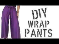 DIY How To Make Wrap Pants - YouTube