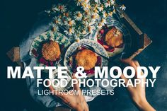 Matte & Moody Food Lightroom Presets by black.white.vivid. on @creativemarket