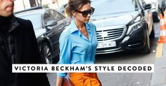 Victoria Beckham's style has changed a lot over the years, but now she's firmly into a groove—with some tried-and-tested techniques to prove it.