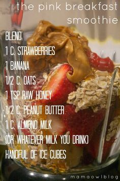 Breakfast Smoothie. This one is my favourite. You don't have to include strawberries, you can replace it with instant coffee and add some almonds in there as well.