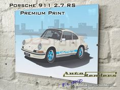 Porsche 911 2.7 Carrera RS Personalised Premium Signed Print 12x8(A4) to  45x30(A0) Classic Cars Custom Illustration Lightweight Homologation 494c15def1
