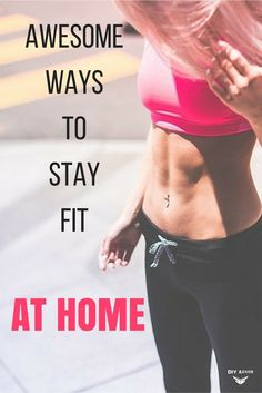 Been eating a lot lately? No time to hit the gym and get sweaty? Here are awesome tips for you to stay fit in the comfort of your home. via @DIYActiveHQ #homeexercise