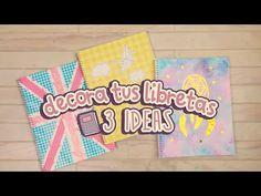 #BackToSchool | 3 ideas para decorar tus cuadernos | DIY | COOKIES IN THE SKY - YouTube