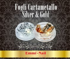Fogli Cartametallo Gold e Silver #EmmiNail