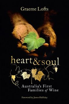 Heart and Soul Australias First Families of Wine ** Details can be found by clicking on the image.