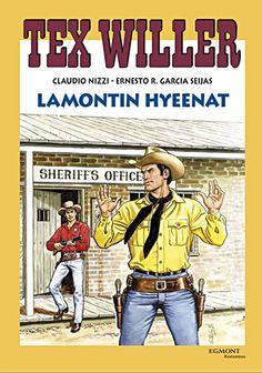 Tex Willer -suuralbumi: Lamontin hyeenat
