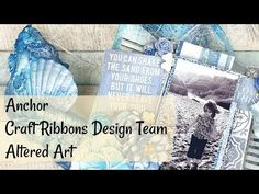 Anchor | Altered Art | Crafty Ribbons DT - YouTube Ribbon Design, Alters, Mixed Media Art, Altered Art, Ribbons, Anchor, Crafty, Make It Yourself, Videos