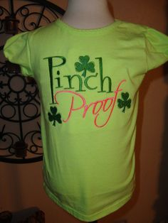 Pinch Proof ST Patricks day Embroidered by Nannasinspirations, $20.00