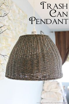 Pendant Light made from a Wicker Trash Can