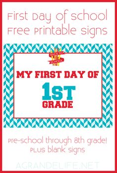 First Day of School Free Printable Signs! #BacktoSchool