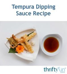 "Tempura Dipping Sauce Recipe ""This easy to make dipping sauce is perfect for any type of tempura dish, from shrimp to veggies. This guide contains a tempura dipping sauce recipe. Veggie Tempura, Tempura Vegetables, Veggies, Tempura Chicken Recipe, Tempura Dipping Sauce, Sushi Sauce, Dipping Sauces, Sushi Soy Sauce Recipe, Barbecue"