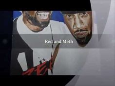 Red and Meth - YouTube