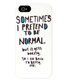 Another great find on #zulily! 'Sometimes I Pretend to Be Normal' Case for iPhone 5/5s #zulilyfinds