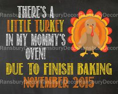 Thanksgiving Pregnancy Announcement Chalkboard Sign - Digital Chalkboard - Printable Chalkboard - Pregnancy Reveal - Little Turkey in Oven - by RansburyDecor