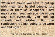 On Life and Sandpaper People - Friday Finish Quote