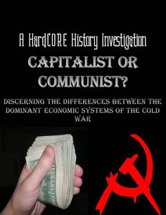 What are the major differences between capitalism and communism? In order to understand the dynamics of the Cold War, students must fully comprehend the two dominant economic structures that divided the world for over half a century. In this lesson, your Modern World History, World History Teaching, History Education, Social Studies Classroom, Teaching Social Studies, History Classroom, Tapestry Of Grace, History Magazine, Effective Teaching