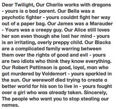 true.If u think Harry Potter isn't as good as twilight ur 100% WRONG HARRY POTTER IS BETTER!!!!