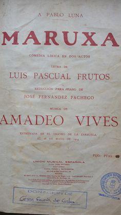 MARUXA. Amadeo Vives. Unión Muiscal Española.