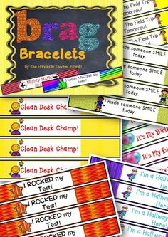 BRAG BRACELETS! Awesome way to show praise to students who've done something extraordinary.