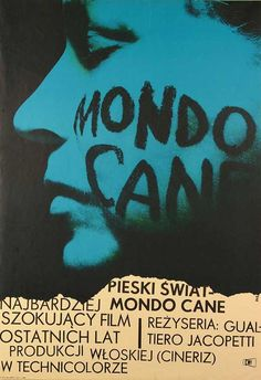 Mondo Cane (Jacopetti Gualtiero, 1963) Polish design by Wojciech Zamecznik
