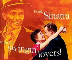 """Recorded on October 17, 1955, January 9 – 12, 16, 1956, """"Songs for Swingin"""" Lovers!"""" was the tenth studio album recorded by  Frank Sinatra and  arranged by Nelson Riddle. TODAY in LA COLLECTION on RVJ >> http://go.rvj.pm/4tp"""