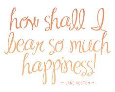 Jane Austen Quotes | Happiness 8x10 Print Jane Austen quote by BrightsideStudio on Etsy