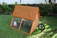 mobile chicken coop so your little buddies always have fresh grass   #lesscleaningtoo