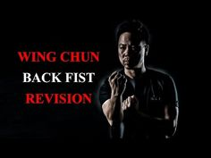 Wing Chun: Back Fist - #1. Revision | Fight Vision - YouTube