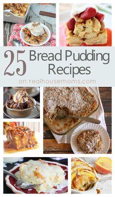25 Bread Pudding Recipes on realhousemoms.com
