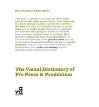 The Visual Dictionary of Pre-press and Production