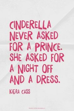 Don't be hunting for Prince Charming, focus on being you and enjoying life to the fullest. Things like a Prince Charming come in their right timing, when you least expect it like Cinderella #Cinderella #Quotes