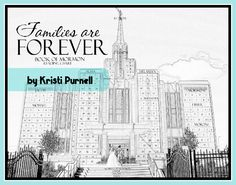 Families are Forever Temple Book of Mormon Chart for 2014 primary theme!! Shout out to Kristi Purnell for making this!!