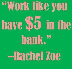 Motivational quote from Rachel Zoe!