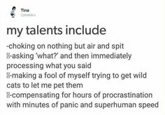 My talents include...