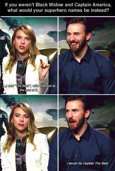 Chris & Scarlett<-- I feel a one-ups-manship in the force
