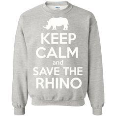 Keep Calm and Save the Rhino Sweatshirt