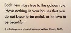 William Morris - on Things