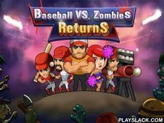 Baseball Vs Zombies Returns  Android Game - playslack.com , assist a baseball team safeguard the stadium from multitudes of empty zombies. Use qualities of non-identical players to demolish foes. In this Android game you have to rescue the world from the undead calamity. You have a baseball team of fearless forces, each with distinctive combating  abilities. Control heroes on the tract and demolish monsters. Do not condition, in captious states you can call for blow to assist you and use…