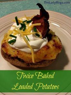 Twice Baked Loaded Potatoes #recipes