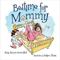 Bedtime for Mommy | IndieBound