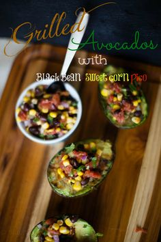 Grilled Avocados with Black Bean and Corn pico de gallo perfect for #cincodemayo #avocados #summer #grilling