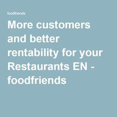 More customers and better rentability for Restaurants EN - foodfriends