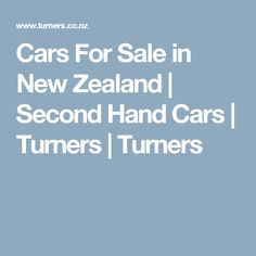 Cars For Sale in New Zealand | Second Hand Cars | Turners | Turners